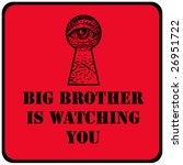 big brother is watching you red sign with eye in a keyhole - stock photo