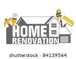 An illustration of home renovation icon and tools - stock vector